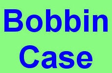Bobbin Case - NO LONGER AVAILABLE