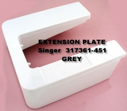 EXTENSION PLATE Singer  317361-451   Grey